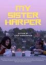 Фільм «My Sister Harper» (2019)