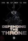 Сериал «Defending the Throne» (2021 – ...)