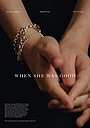 Фільм «When She Was Good» (2021)