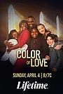 Фильм «Color of Love» (2021)