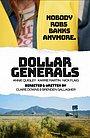 Фильм «Dollar Generals»