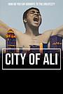 Фильм «City of Ali» (2021)