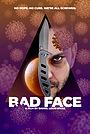 Фильм «Bad Face»