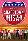 Серіал «Shapetown, USA» (2011 – ...)