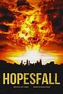 Фильм «Hopesfall» (2023)