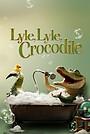 Фильм «Lyle, Lyle, Crocodile» (2022)