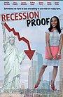 Фильм «Recession Proof»