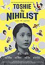 Фильм «Toshie the Nihilist» (2021)