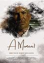 Фільм «A Moment» (2021)