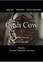 Фильм «Cash Cow» (2021)