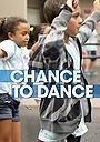 Фільм «A Chance to Dance» (1993)
