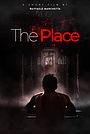 Фильм «The Place» (2021)