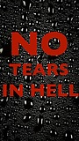 Фільм «No Tears in Hell» (2022)