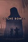 Фильм «Coche Bomba» (2021)