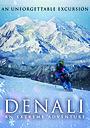 Фільм «Denali: An Extreme Adventure» (2021)