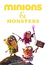Мультфільм «Minions & Monsters» (2021)