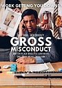 Фільм «Gross Misconduct» (2021)