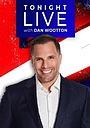Серіал «Tonight LIVE with Dan Wootton» (2021 – ...)