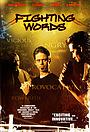 Фильм «Fighting Words» (2007)