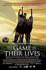 Фільм «Гра їхнього життя» (2005)