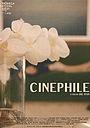 Фильм «Cinephile» (2021)