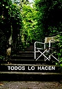 Фільм «Todos lo hacen» (2022)