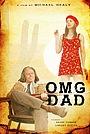 Фильм «OMG Dad» (2021)