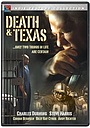 Фильм «Death and Texas» (2004)
