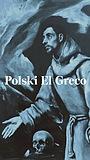 Фильм «Polski El Greco» (2021)