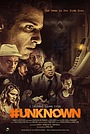 Фільм «#Unknown» (2021)