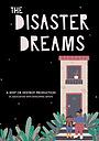 Мультфильм «The Disaster Dreams» (2021)