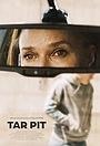 Фильм «Tar Pit» (2021)