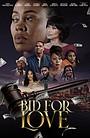 Фильм «Bid for Love»
