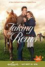 Фільм «Taking the Reins» (2021)