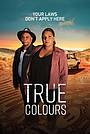 Сериал «True Colours» (2022 – ...)