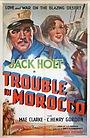 Фільм «Беспорядки в Марокко» (1937)