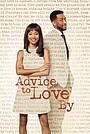 Фильм «Advice to Love by» (2021)