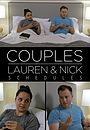 Фільм «Couples: Lauren & Nick - Schedules» (2016)