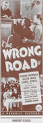 Фільм «The Wrong Road» (1937)