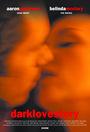 Фільм «Тёмная история любви» (2006)