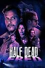 Фильм «Half Dead Fred»