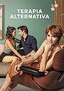 Сериал «Terapia Alternativa» (2021 – ...)