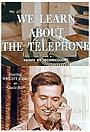 Мультфільм «We Learn About the Telephone» (1965)