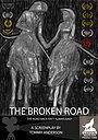 Фильм «The Broken Road» (2022)