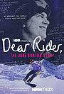 Фильм «Dear Rider» (2021)