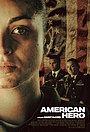 Фильм «American Hero» (2022)