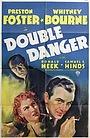Фильм «Двойная опасность» (1938)