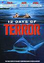 Фільм «12 днів жаху» (2004)