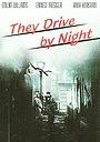 Фільм «Они едут на ночь» (1938)