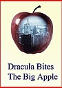 Фільм «Dracula Bites the Big Apple» (1979)